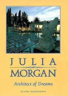 Julia Morgan, Architect of Dreams (Lerner Biographies), Ginger Wadsworth, Good C