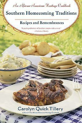 Southern Homecoming Traditions: Recipes and Remembrances, Tillery, Carolyn Q., G
