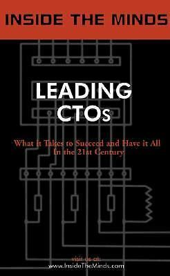 Inside the Minds: Leading Chief Technology Officers: CTOs from GE, Novell, Boein