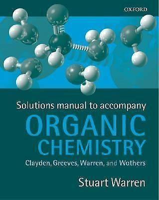Solutions Manual to Accompany Organic Chemistry, Warren, Stuart, Good Condition,