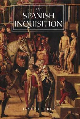 The Spanish Inquisition: A History, Perez, Joseph, Good Condition, Book