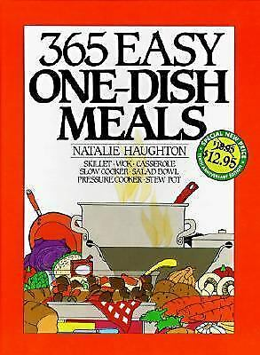 365 Easy One Dish Meals Anniversary Edition, Haughton, Natalie H., Good Conditio