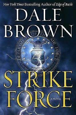 Strike Force: A Novel, Dale Brown, Good Condition, Book