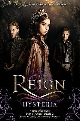 Reign: Hysteria, Blake, Lily, Good Condition, Book