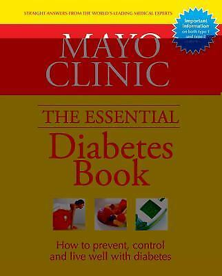 Mayo Clinic Essential Diabetes Book, Mayo Clinic, Good Condition, Book