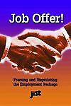 Job Offer!: A How-To Negotiation Guide, Wegerbauer, Maryanne L., Good Book