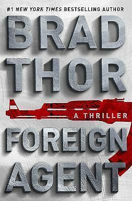 Foreign Agent: A Thriller (Scot Harvath), Thor, Brad, Good Condition, Book