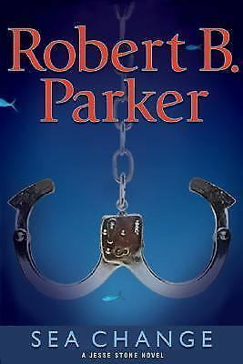 Sea Change (Jesse Stone Novels), Robert B. Parker, Good Condition, Book