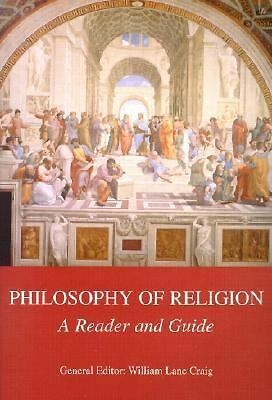 Philosophy of Religion : A Reader and Guide by William Lane Craig (2002,...