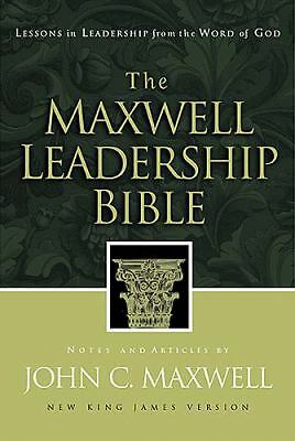 NKJV The Maxwell Leadership Bible: Lessons in Leadership from the Word of God: