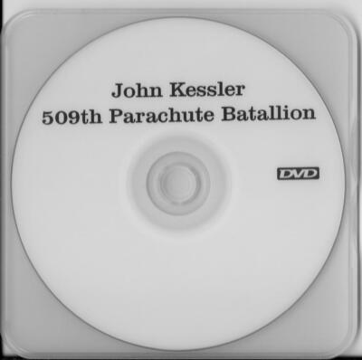 JOHN KESSLER 509TH PARACHUTE BATTALION RARE INTERVIEW DVD