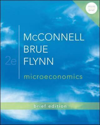 MICROECONOMICS, Brief Edition, 2nd ed.,McConnell, Brue & Flynn : XLNT Condition!