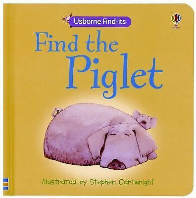 Find the Piglet (Usborne Find-Its): Brooks, Felicity