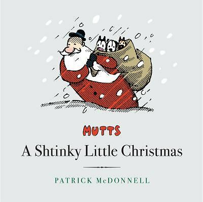 A Shtinky Little Christmas (Mutts): McDonnell, Patrick