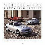 Mercedes-Benz Silver Star Century HB Book by Dennis Adler 2001 Hardcover