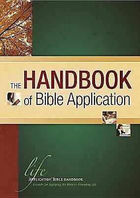 The Handbook of Bible Application (Life Application Reference Library):