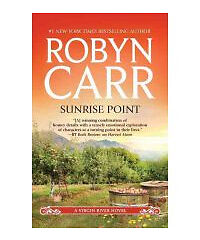 Sunrise Point No. 19 by Robyn Carr (2012, Paperback)
