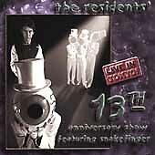 13th Anniversary Show: Live in Tokyo by The Residents (CD, Feb-2000, ESD...