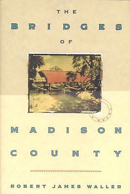 The Bridges of Madison County by Robert James Waller (1992, Hardcover) Like New