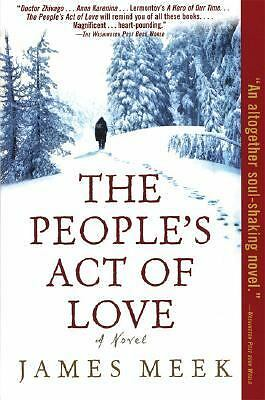 The People's Act of Love by James Meek (2006, Paperback)