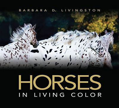 Horses: In Living Color by