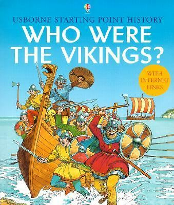 Who Were the Vikings? (Usborne Starting Point History) by Chisholm, Jane, Reid,