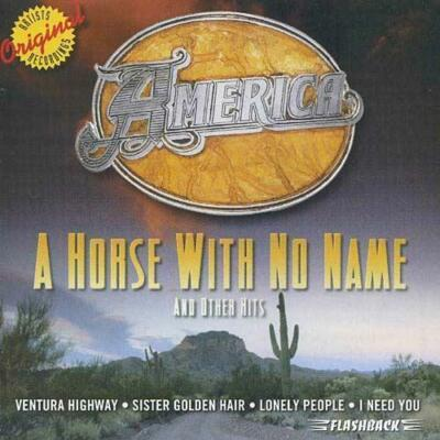 A Horse With No Name & Other Hits, America, New