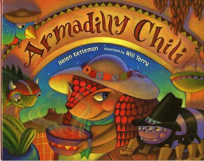 Armadilly Chili, Ketteman, Helen, Acceptable Book