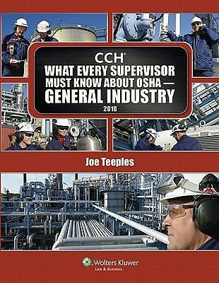 What Every Supervisory Must Know about OSHA General : 2010 by Joe Teeples...