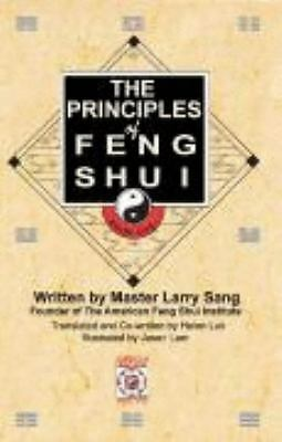 The Principles of Feng Shui by Sang, Larry
