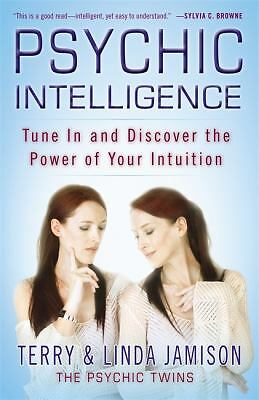 Psychic Intelligence: Tune In and Discover the Power of Your Intuition, Jamison,
