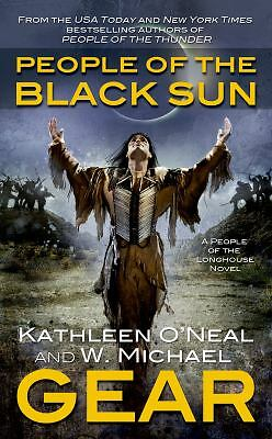 People of the Black Sun: A People of the Longhouse Novel, Gear, Kathleen O'Neal,