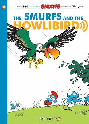 The Smurfs and the Howlibird 6 by Gos, Peyo, Peyo Delporte and Yvan Delporte...