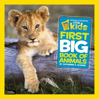 National Geographic Little Kids First Big Book of Animals (National Geographic L