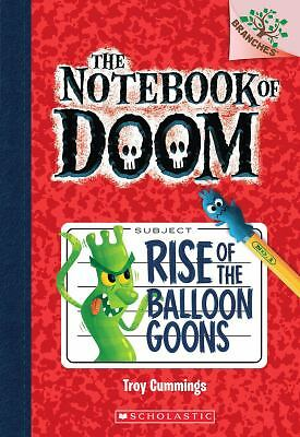 The Notebook of Doom #1: Rise of the Balloon Goons (A Branches Book), Cummings,