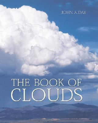 The Book of Clouds by Day, John A.