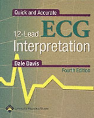 Quick and Accurate 12-Lead ECG Interpretation (QUICK & ACCURATE 12-LEAD ECG INTE