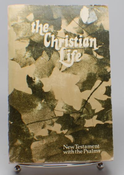 1969 The Christian Life New Testament + Psalms King James Bible Nelson