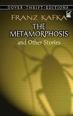 The Metamorphosis and Other Stories (Dover Thrift Editions) by Franz Kafka