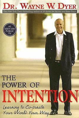 The Power of Intention, Wayne W. Dyer, Good Book