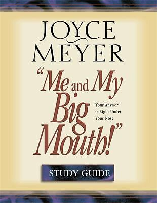 Me and My Big Mouth: Your Answer is Right Under Your Nose, Joyce Meyer, Good Boo