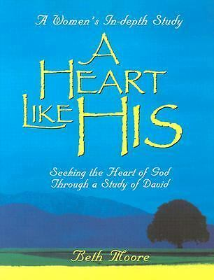 A Heart Like His: Member Book, Beth Moore, Good Book
