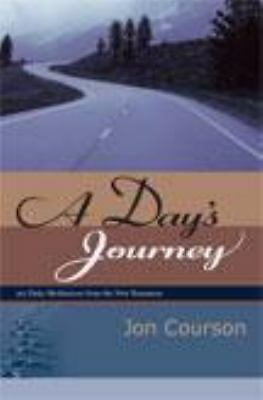 A Days Journey by Jon Courson