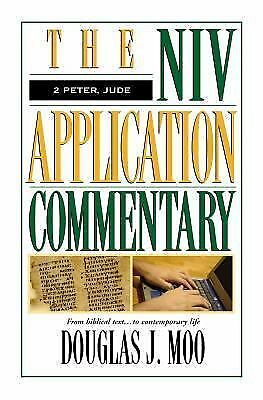 The NIV Application Commentary 2 Peter, Jude by Moo, Douglas  J.