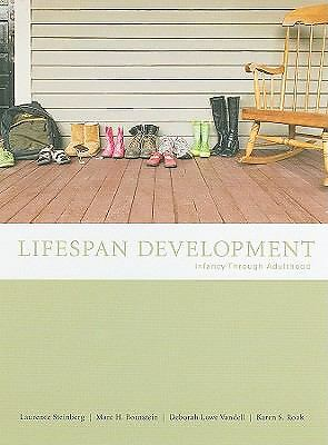 Lifespan Development: Infancy Through Adulthood by Laurence Steinberg, Marc H.