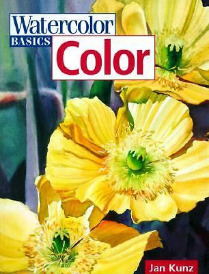 Color (Watercolor Basics) by Kunz, Jan