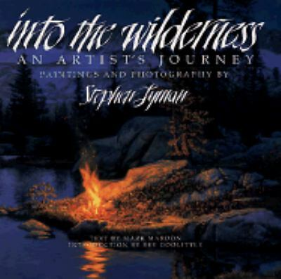 Into the Wilderness: An Artist's Journey, Mardon, Mark, Good Book