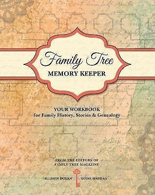 Family Tree Memory Keeper: Your Workbook for Family History, Stories and Geneal