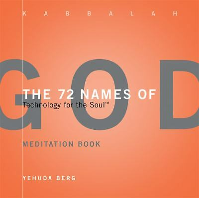 The 72 Names of God Meditation Book: Technology for the Soul, Berg, Yehuda, Good