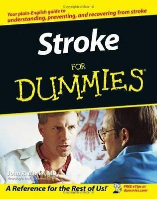 Stroke For Dummies by Marler M.D., John R.
